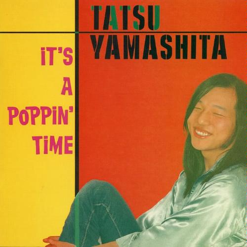山下達郎 『It's A Poppin' Time』(78年)