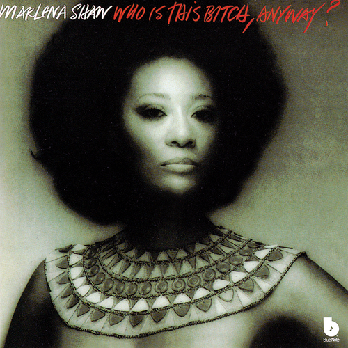 MARLENA SHAW 『Who Is This Bitch, Anyway?』(74年)