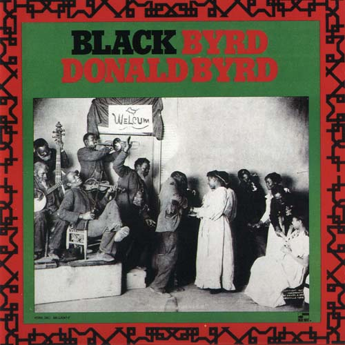 DONALD BYRD 『Black Byrd』 (72年)