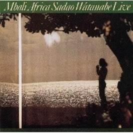 渡辺貞夫 『Mbali Africa』(74年)