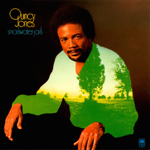 Quincy Jones『Smackwater Jack』(71年)