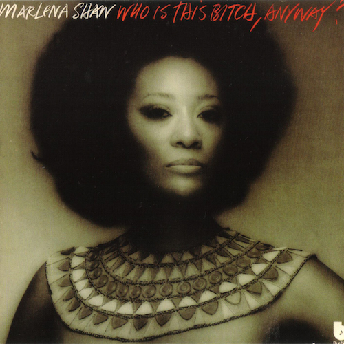 MARLENA SHAW『Who Is This Bitch Anyway』(74年)