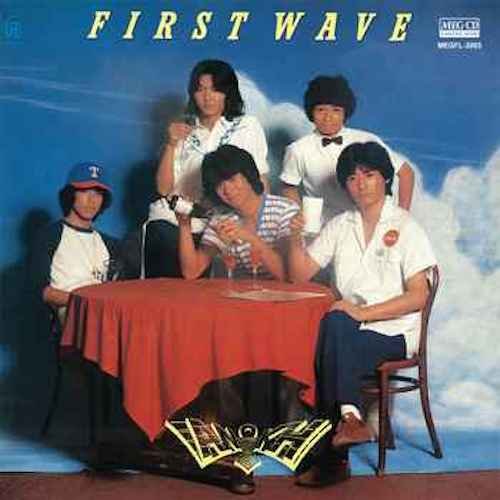 『First Wave』(80年)