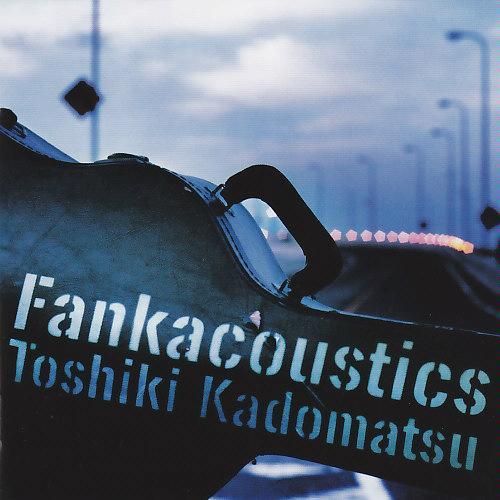 『Fankacoustics』(04年)