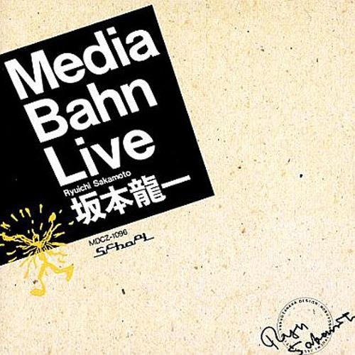 『Media Bahn Live』(86年)