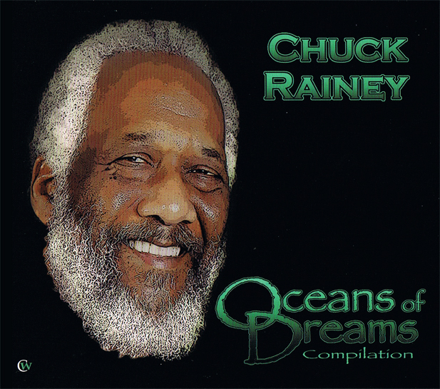 CHUCK RAINEY『Oceans of Dreams』